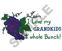 I LOVE MY GRANDKIDS A WHOLE... embroidery design