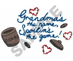 GRANDMAS THE NAME, SPOILINS... embroidery design