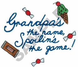 GRANDPAS THE NAME, SPOILINS... embroidery design