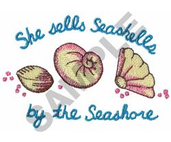 SHE SELLS SEASHELLS.... embroidery design