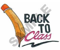 BACK TO CLASS PENCIL embroidery design