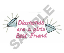 DIAMONDS ARE A GIRLS BEST FREND embroidery design