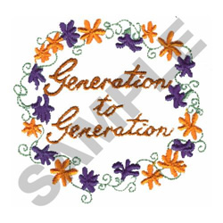 GENERATION TO GENERATION embroidery design