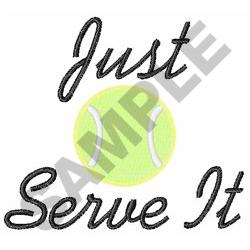 JUST SERVE IT embroidery design