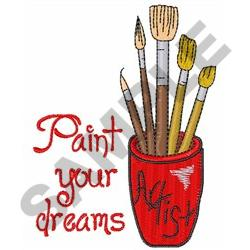 PAINT YOUR DREAMS embroidery design