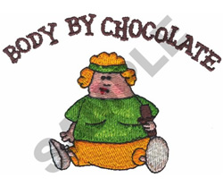 BODY BY CHOCOLATE embroidery design