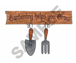 GARDENING HELPS YOU GROW... embroidery design