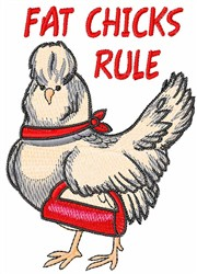 FAT CHICKS RULE embroidery design