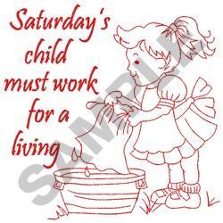 SATURDAYS CHILD embroidery design