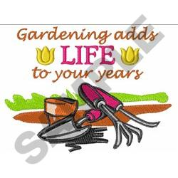 GARDENING ADDS LIFE embroidery design