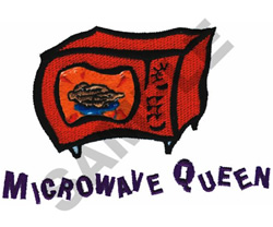 MICROWAVE QUEEN embroidery design