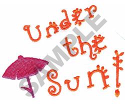 UNDER THE SUN embroidery design