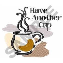 HAVE ANOTHER CUP embroidery design