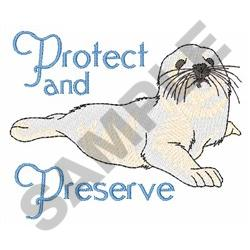 PROTECT AND PRESERVE embroidery design