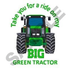 Take You For A Ride On My Big Green Tractor Designs For Embroidery