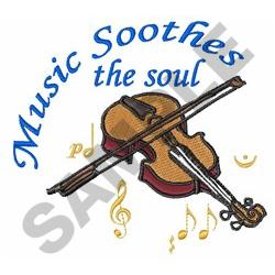 MUSIC SOOTHES THE SOUL embroidery design