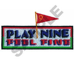 PLAY NIN FEEL FINE embroidery design