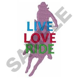 LIVE LOVE RIDE embroidery design