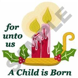 A CHILD IS BORN embroidery design