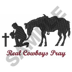 REAL COWBOYS PRAY embroidery design