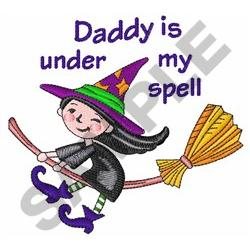 DADDY UNDER MY SPELL embroidery design