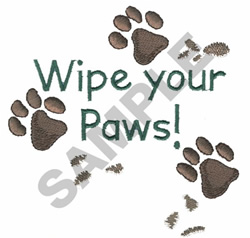 WIPE YOUR PAWS! embroidery design
