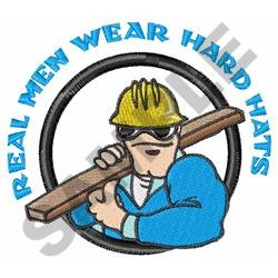 REAL MEN WEAR HARD HATS embroidery design