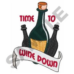 TIME TO WINE DOWN embroidery design