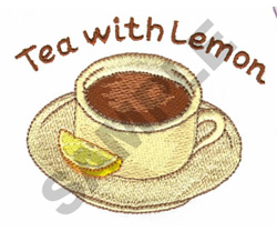 TEA WITH LEMON embroidery design