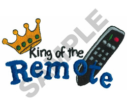 KING OF THE REMOTE embroidery design