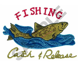 FISHING CATCH & RELEASE embroidery design