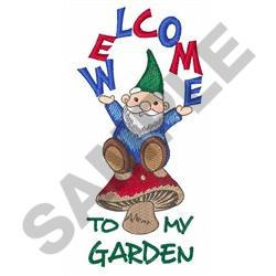 Great Notions Embroidery Design WELOME TO MY GARDEN 525