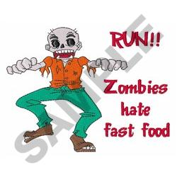 ZOMBIS HATE FAST FOOD embroidery design