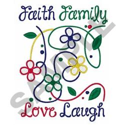 FAMILY FAITH LOVE LAUGH embroidery design