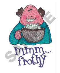 MMM FROTHY embroidery design