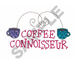 COFFEE CONNOISSEUR embroidery design