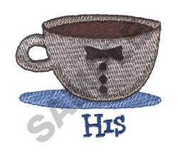 HIS COFFEE CUP embroidery design