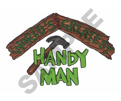WORLDS GREATEST HANDYMAN embroidery design