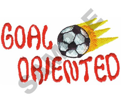 GOAL ORIENTED embroidery design