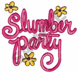 SLUMBER PARTY embroidery design