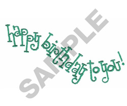 HAPPY BIRHTDAY TO YOU embroidery design