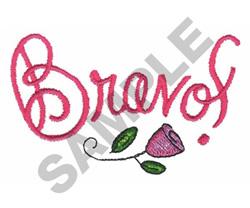 BRAVO! embroidery design