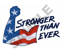 STRONGER THAN EVER AMERICAN ARM embroidery design