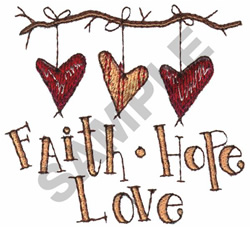 FAITH, HOPE, LOVE embroidery design