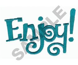 ENJOY! embroidery design