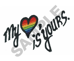 MY HEART IS YOURS embroidery design