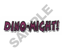 DINO-MIGHT! embroidery design