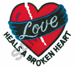 LOVE HEALS A BROKEN HEART embroidery design