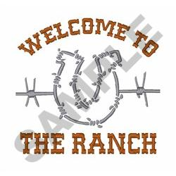 WELCOME TO THE RANCH embroidery design