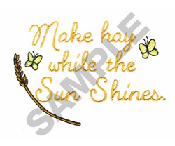 MAKE HAY embroidery design